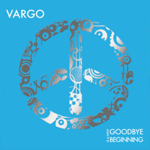 goodbye-is-a-new-beginning-vargo